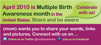 Matters of Muliples and Multiple Birth Awareness month
